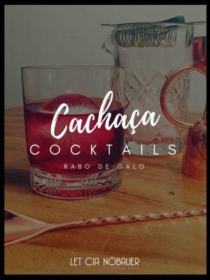 Rabo de Galo Cocktail Rezept bei Frau Cachaça