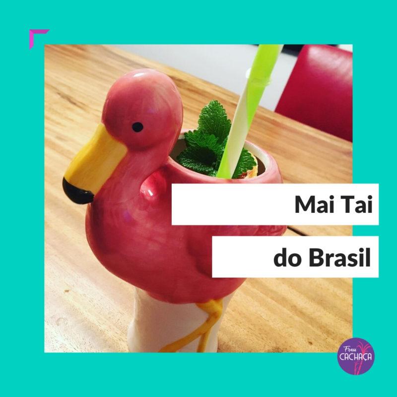 Mai Tai do Brasil bei Frau Cachaça